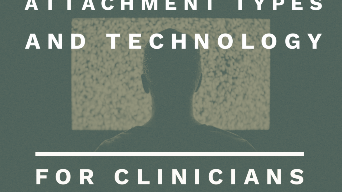 Attachment Types and Technology